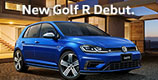 New Golf R デビュー
