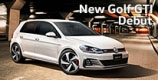 New Golf GTI Debut.